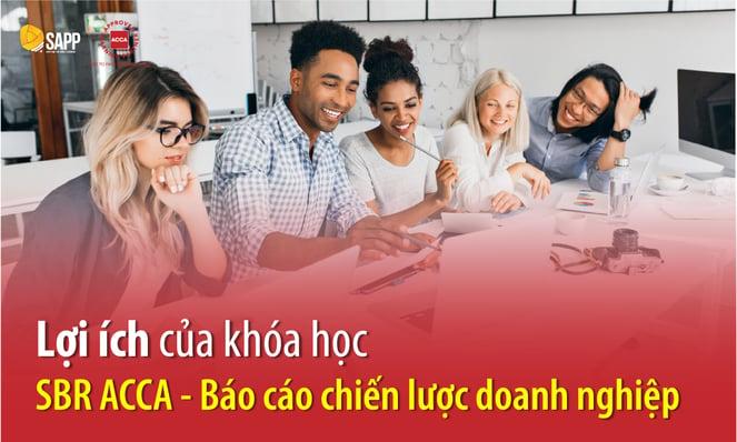 Lợi ích của khóa họcSBR ACCA - Báo cáo chiến lược doanh nghiệp
