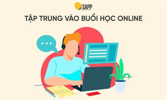 Blog - Tập trung vào buổi học Online - SAPP