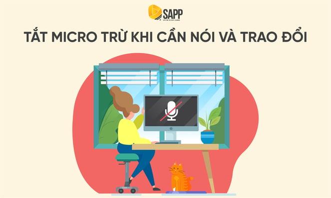 Blog - Tắt micro trừ khi cần nói và trao đổi - SAPP