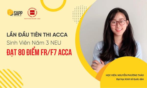 Bí quyết lần đầu thi ACCA sinh viên năm 3 NEU đạt 80 điểm FR/F7 ACCA