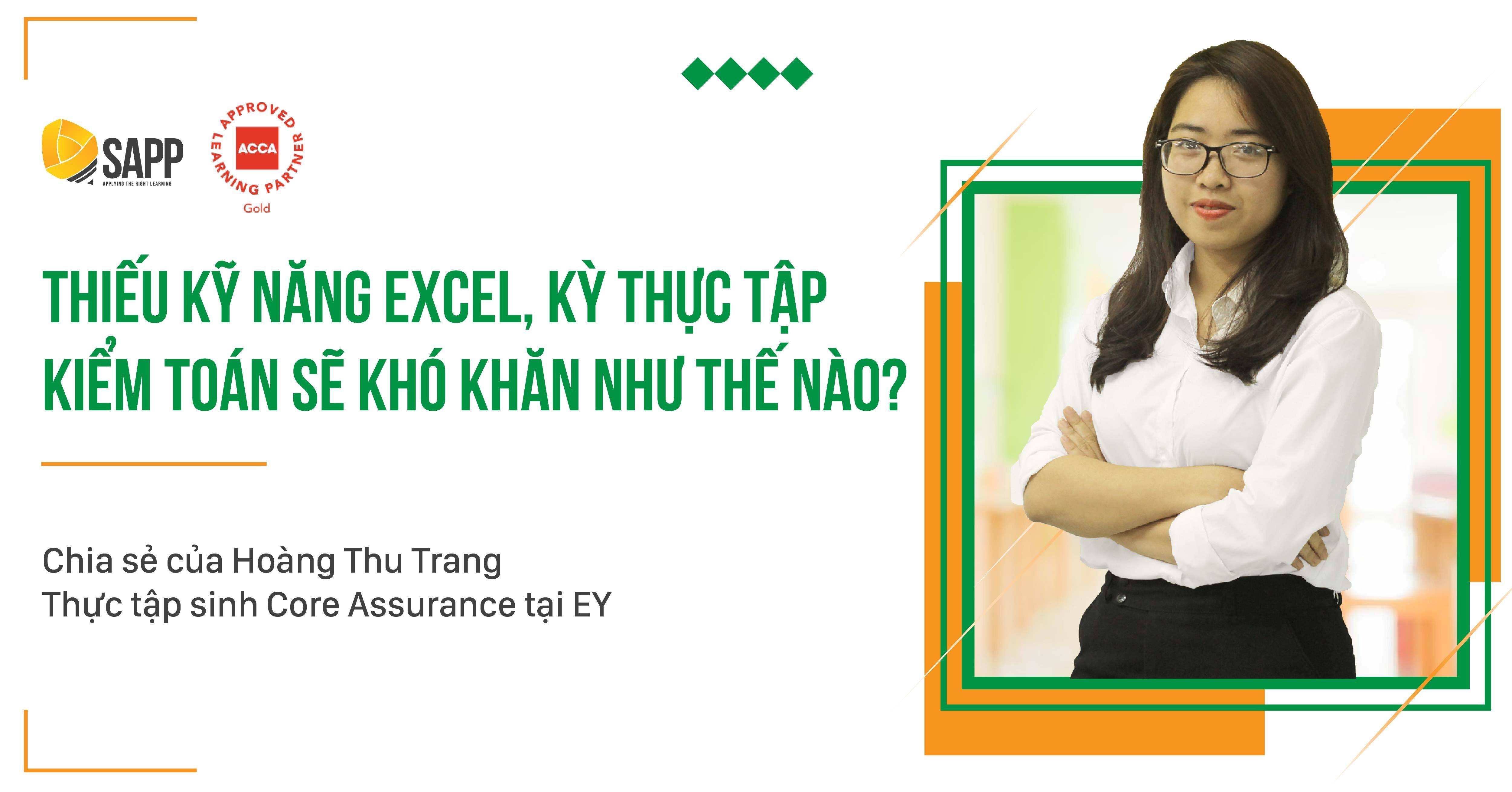 Thiếu kỹ năng Excel, Kỳ thực tập kiểm toán sẽ khó khăn như thế nào?