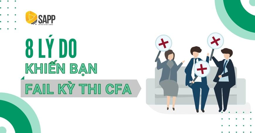 8 Lý Do Khiến Bạn Trượt Kỳ Thi CFA