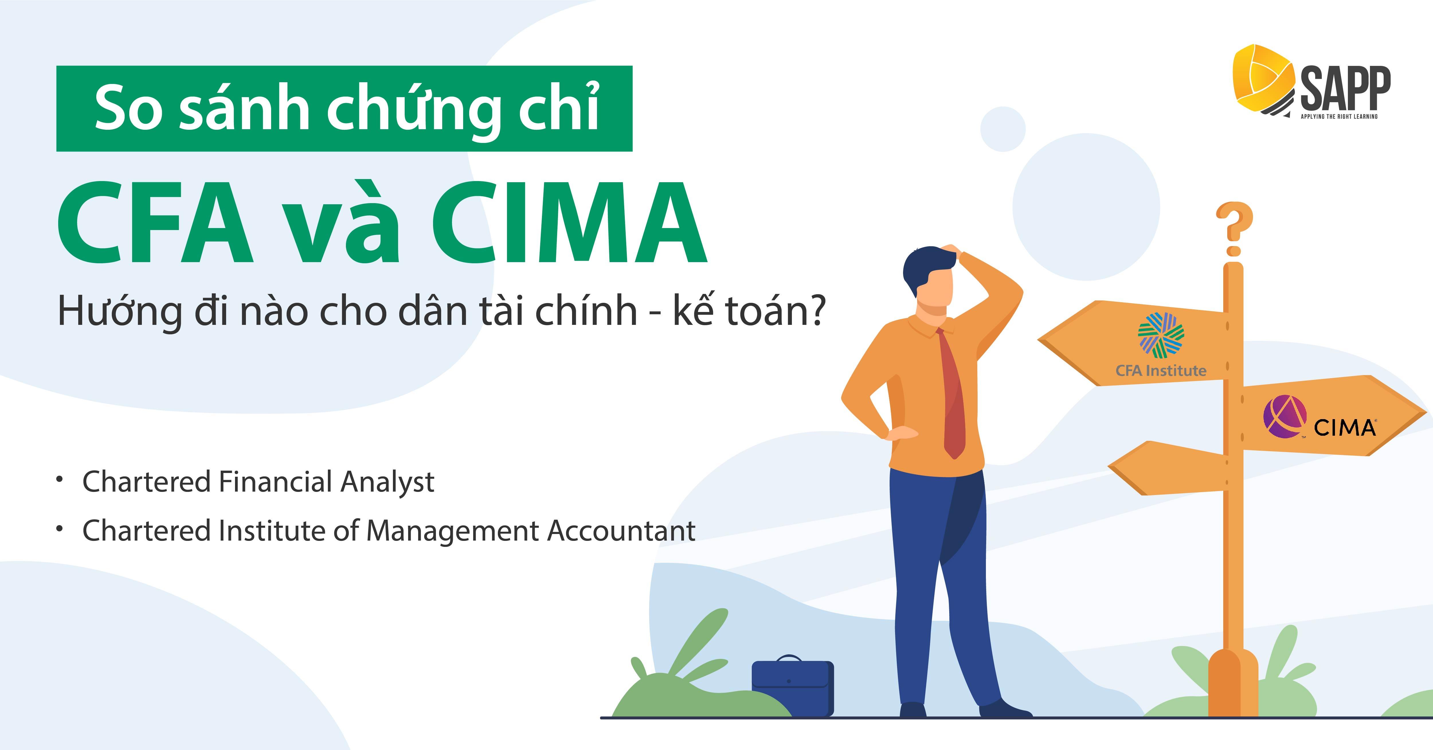 So Sánh Chứng Chỉ CFA Và CIMA - Hướng Đi Nào Cho Dân Tài Chính - Kế Toán?