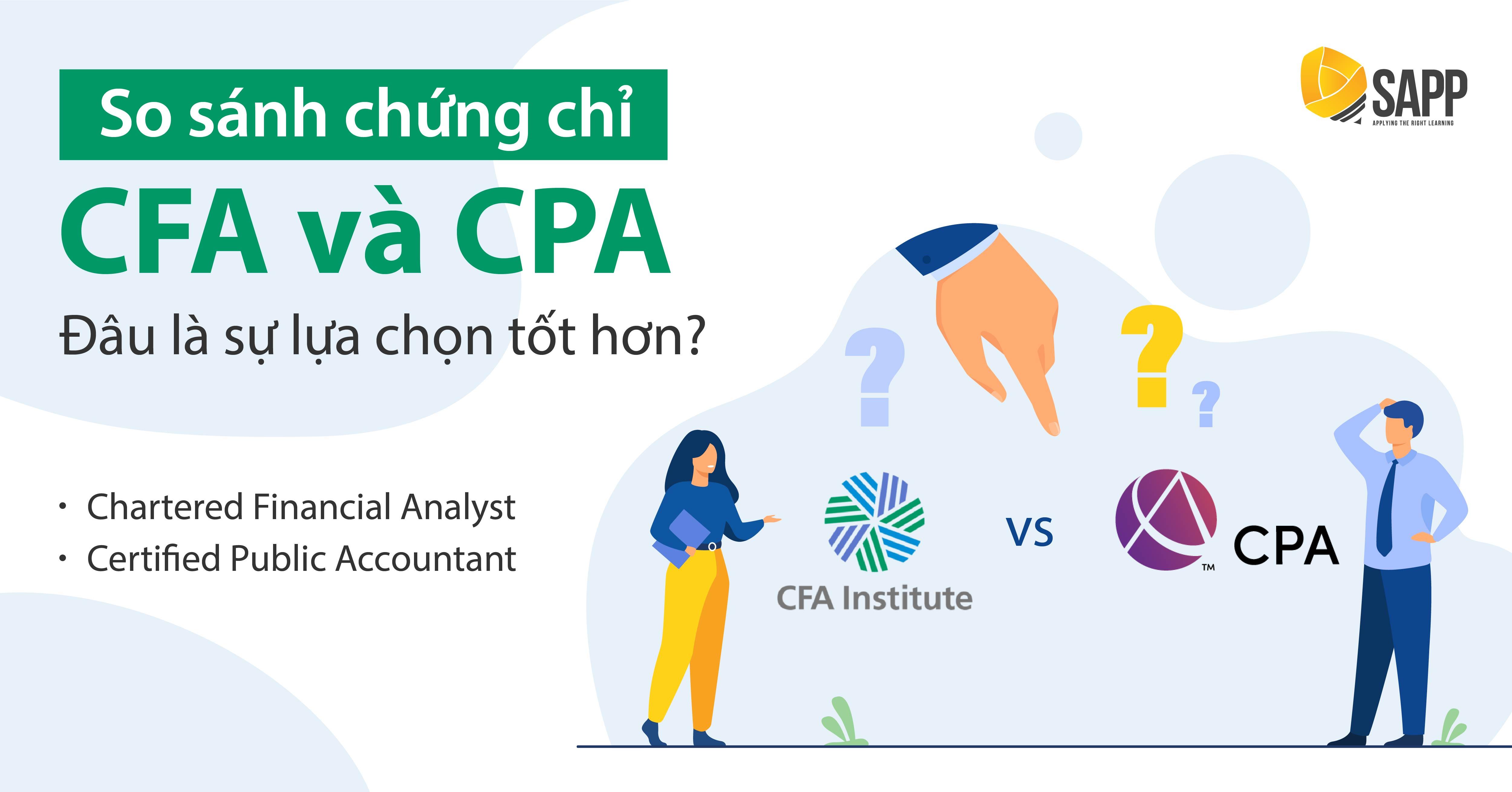 So Sánh Chứng Chỉ CFA Và CPA - Đâu là Là Sự Lựa Chọn Tốt Hơn?