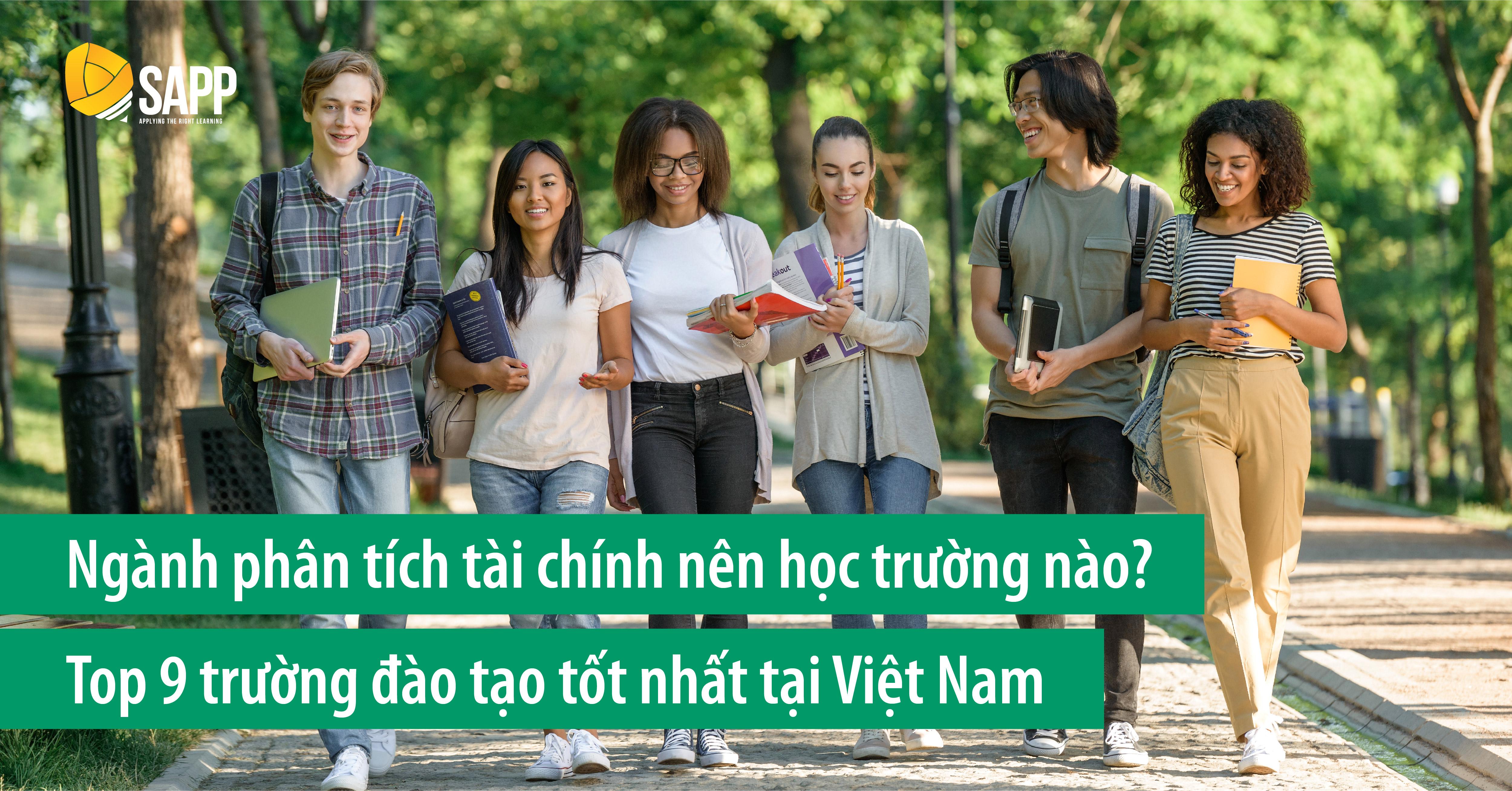 Ngành Phân Tích Tài Chính Học Trường Nào? Top 9 Trường Đào Tạo Tốt Nhất Tại Việt Nam