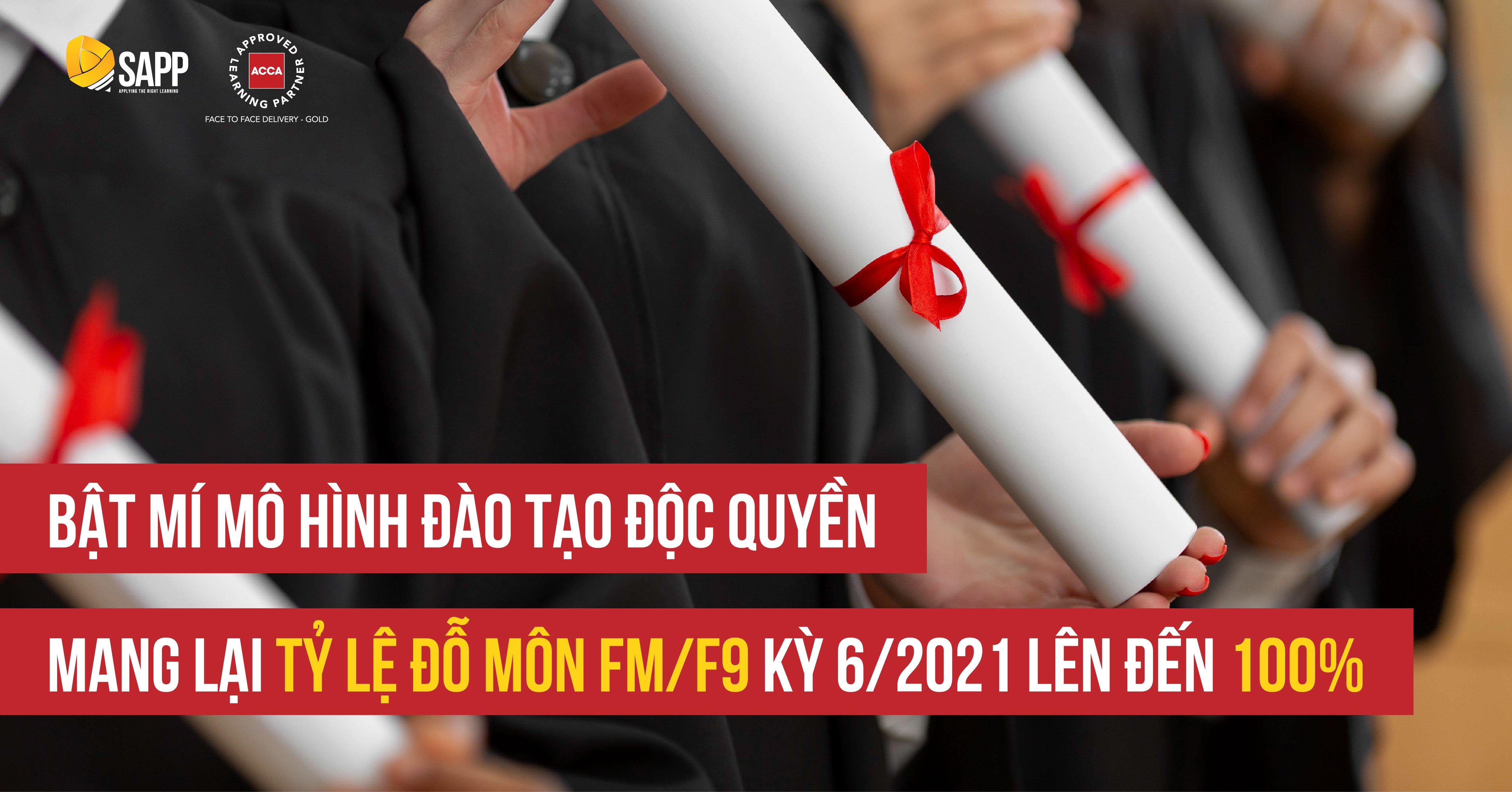 Bật Mí Mô Hình Đào Tạo Độc Quyền Mang Lại Tỷ Lệ Pass Môn FM/F9 Kỳ 6/2021 Lên Đến 100%