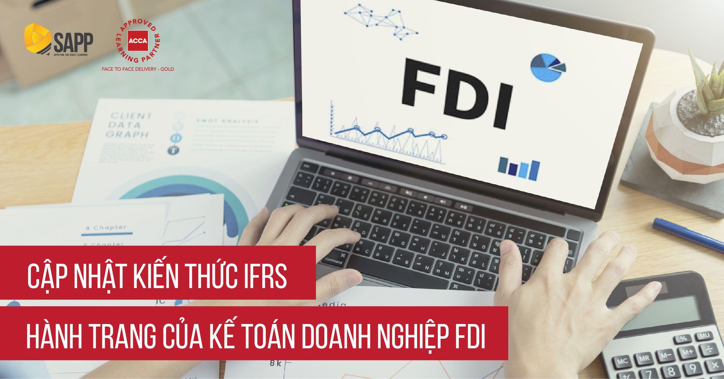 IFRS - Hành trang không thể thiếu của kế toán doanh nghiệp FDI