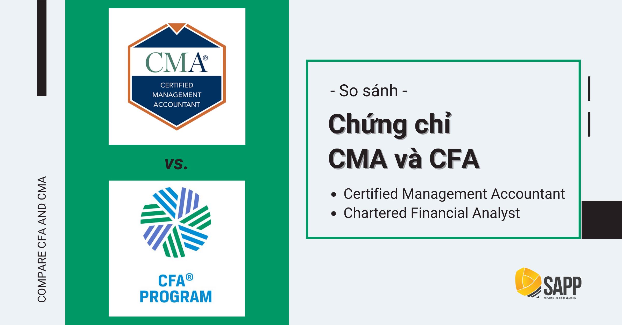 So Sánh CMA Và CFA - Chứng Chỉ Nào Phù Hợp Với Bạn?