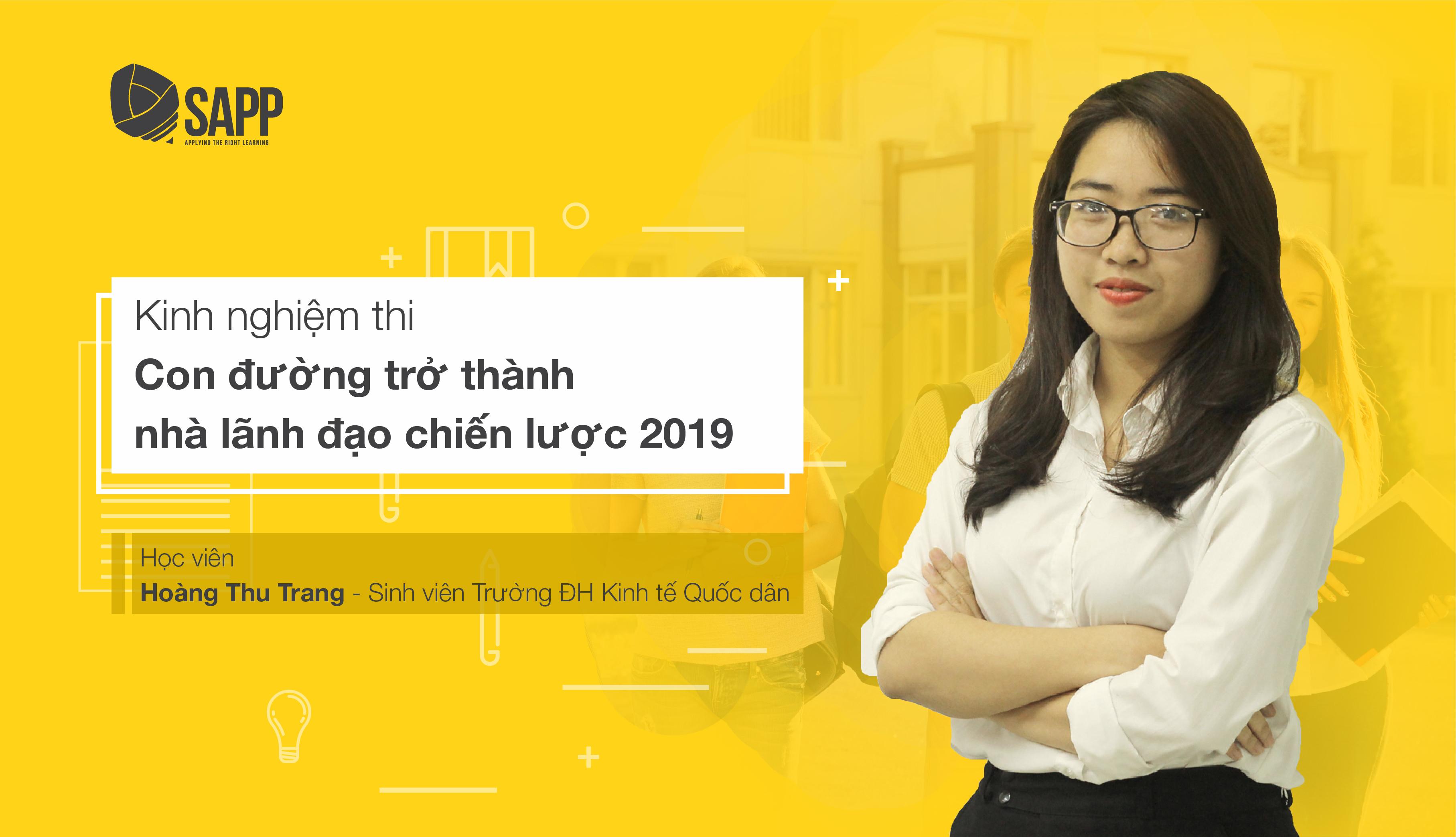 Kinh Nghiệm Thi Con Đường Trở Thành Nhà Lãnh Đạo Chiến Lược Năm 2019 với Hoàng Thu Trang