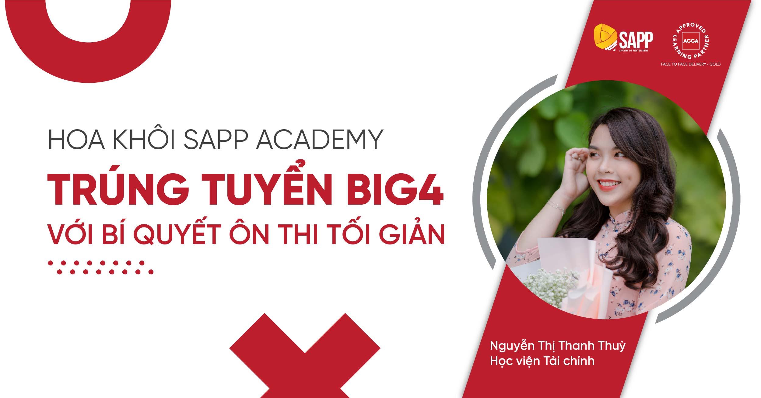 THANH THÙY - HOA KHÔI SAPP ACADEMY TRÚNG TUYỂN BIG4 VỚI BÍ QUYẾT ÔN THI TỐI GIẢN