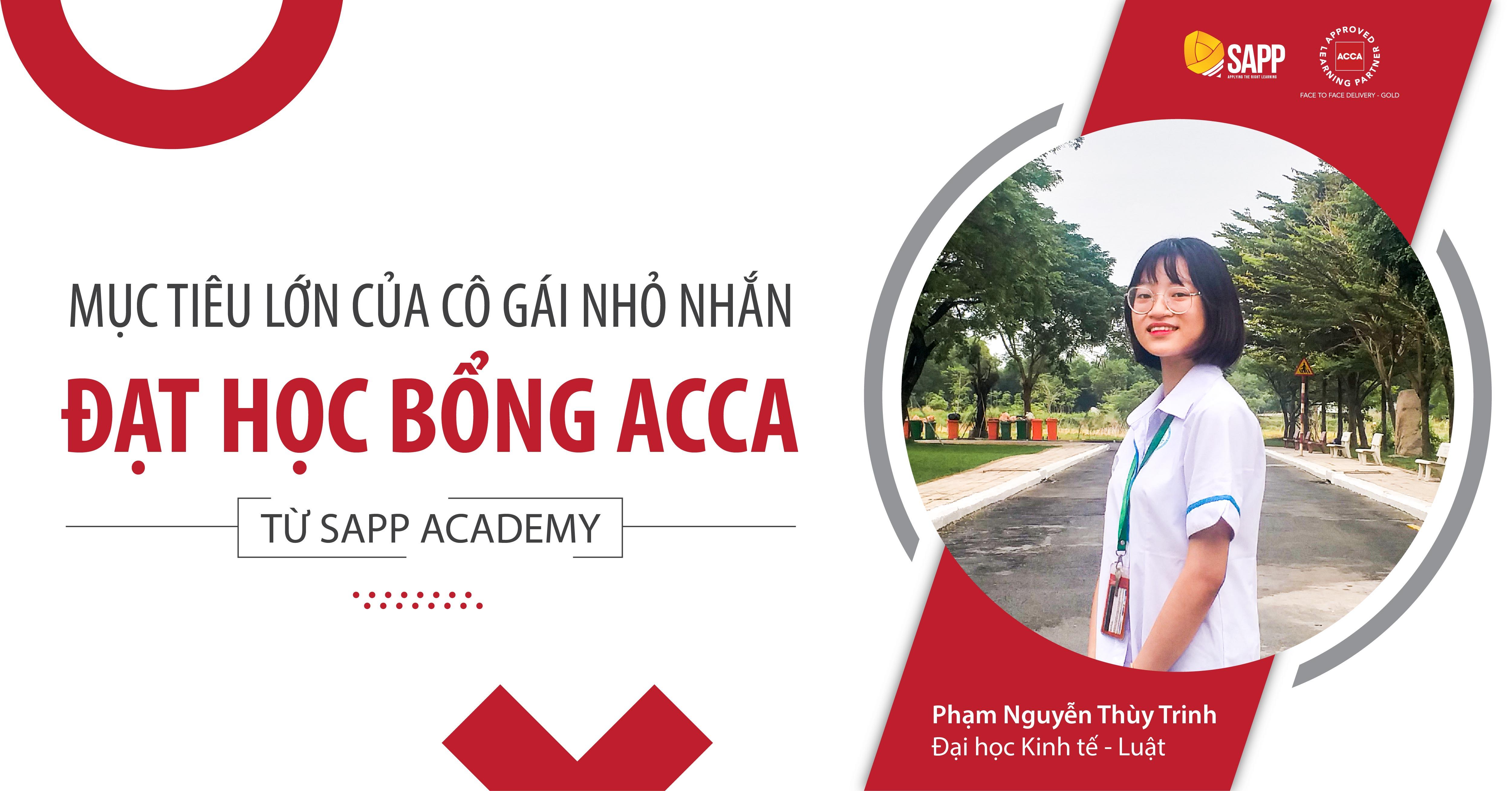 Mục tiêu lớn của của cô gái nhỏ nhắn đạt học bổng ACCA 100% của SAPP Academy