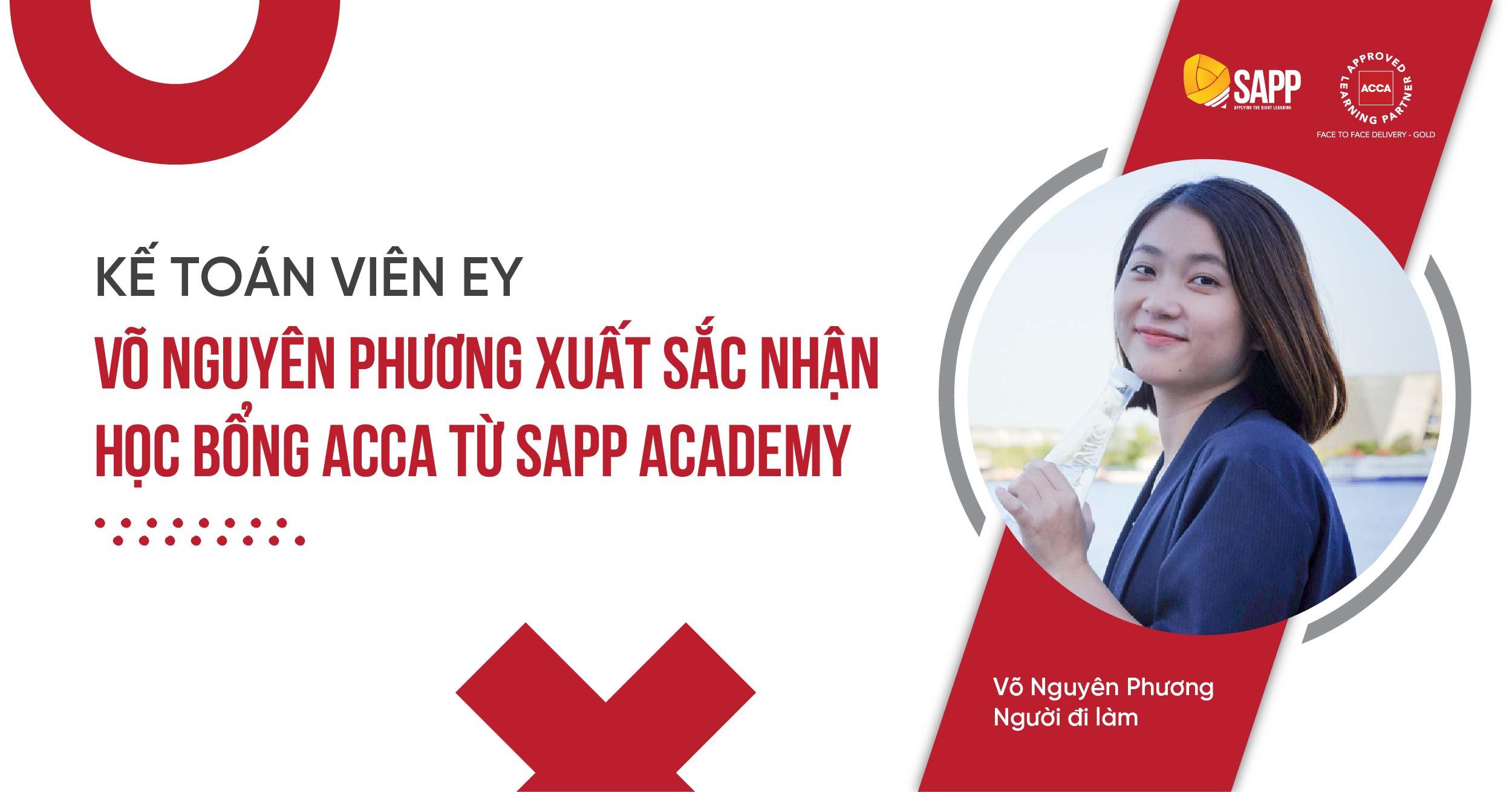 Kế Toán Viên EY - Võ Nguyên Phương - xuất sắc nhận học bổng ACCA từ SAPP Academy