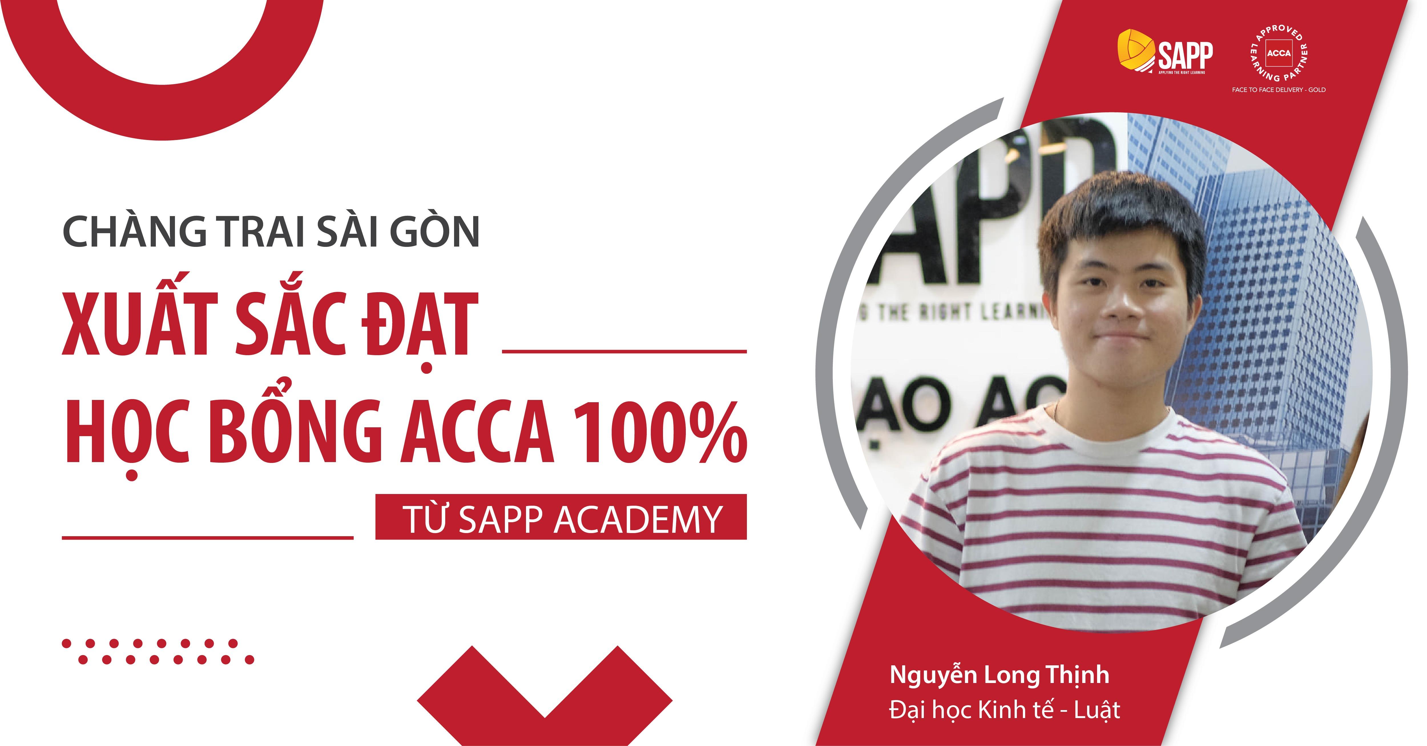 Long Thịnh - Chàng trai Sài Gòn xuất sắc đạt học bổng ACCA 100% từ SAPP Academy