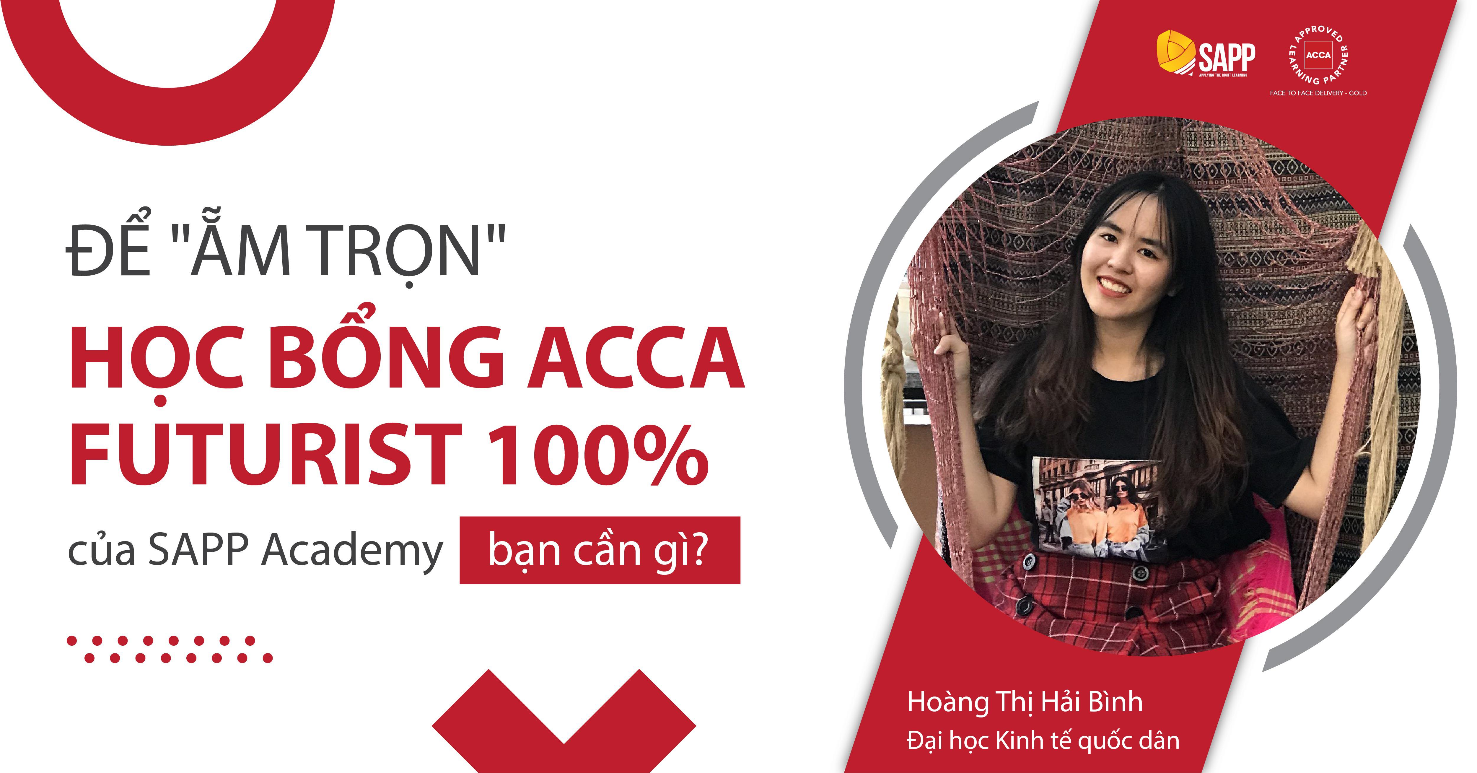 """Để """"ẵm trọn"""" học bổng ACCA Futurist 100% của SAPP Academy, bạn cần gì?"""