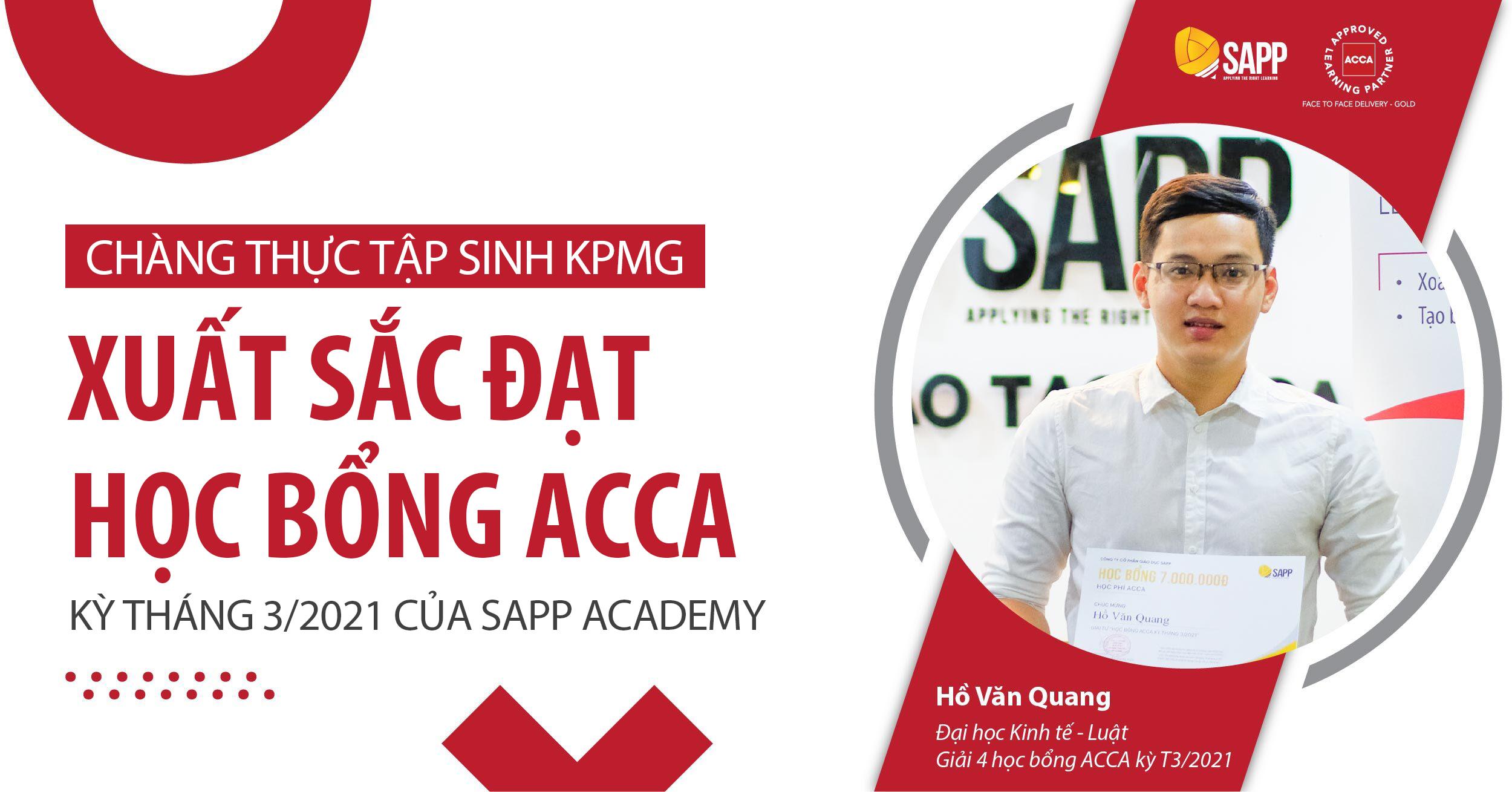 Chàng thực tập sinh KPMG xuất sắc đạt học bổng ACCA kỳ tháng 3/2021 của SAPP Academy