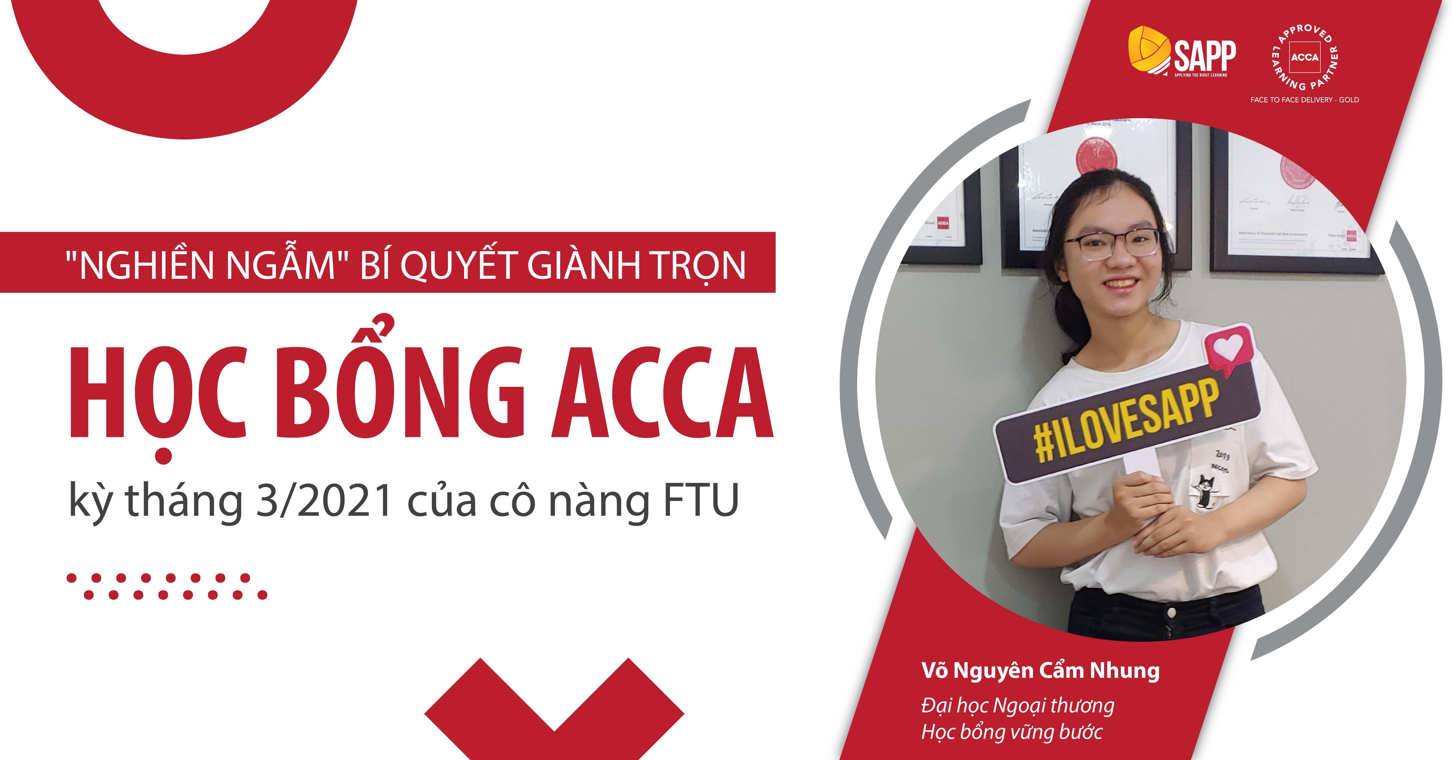 """""""Nghiền ngẫm"""" bí quyết giành trọn học bổng ACCA kỳ tháng 3/2021 của cô nàng FTU"""