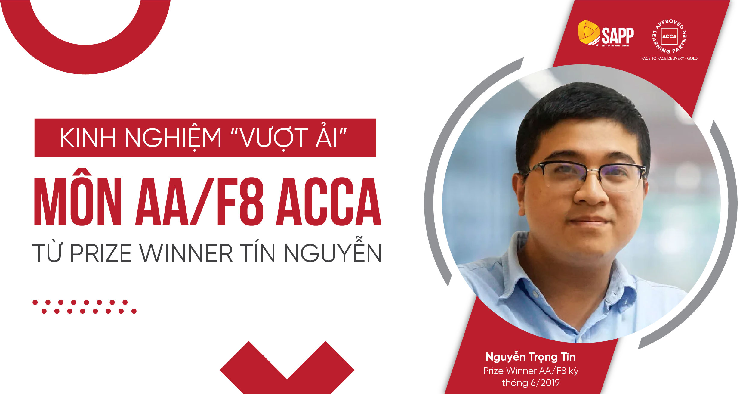 """Kinh Nghiệm """"Vượt Ải"""" Môn AA/F8 ACCA Từ Prize Winner Tín Nguyễn"""