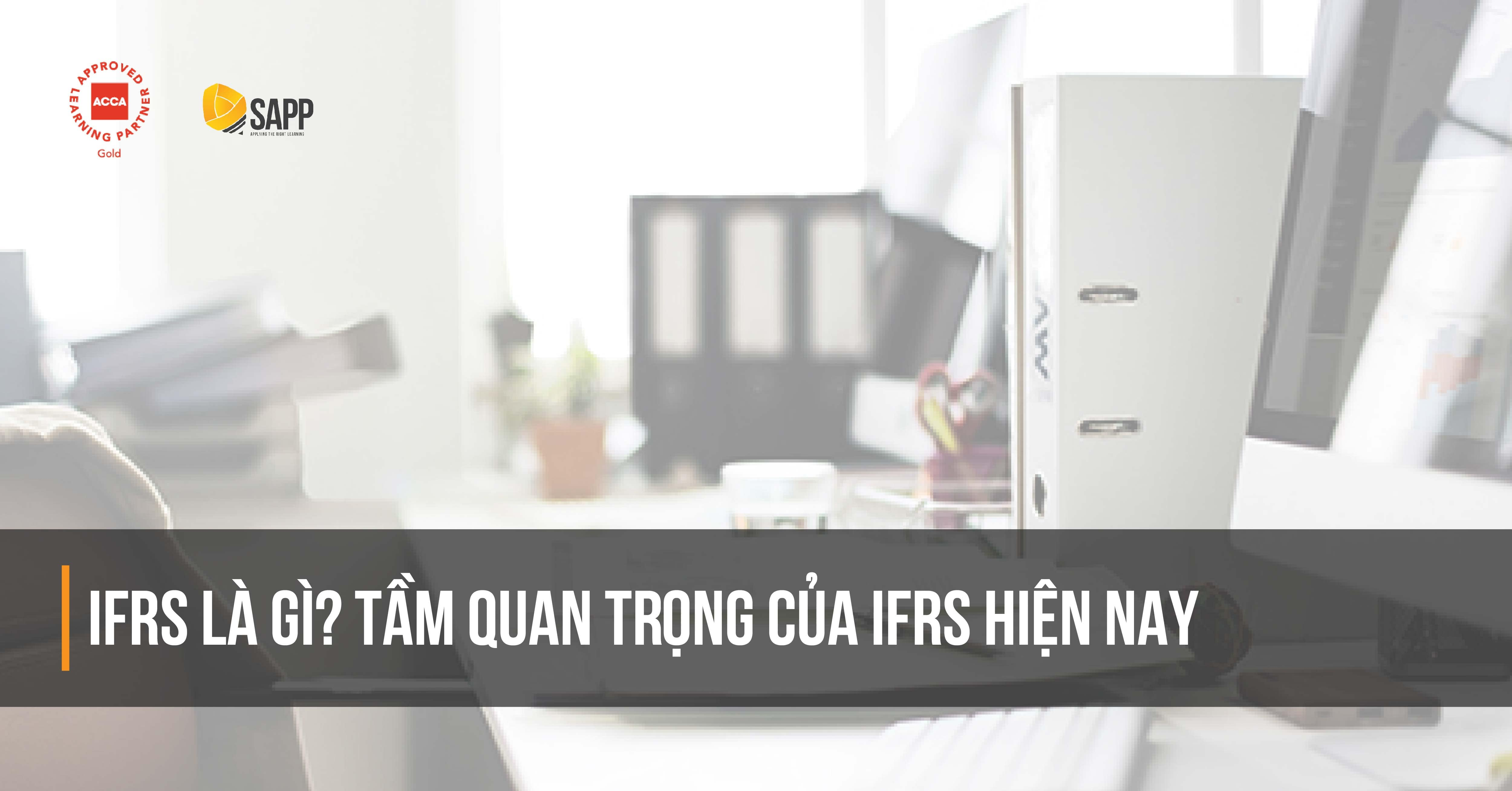 IFRS là gì SAPP.edu.vn