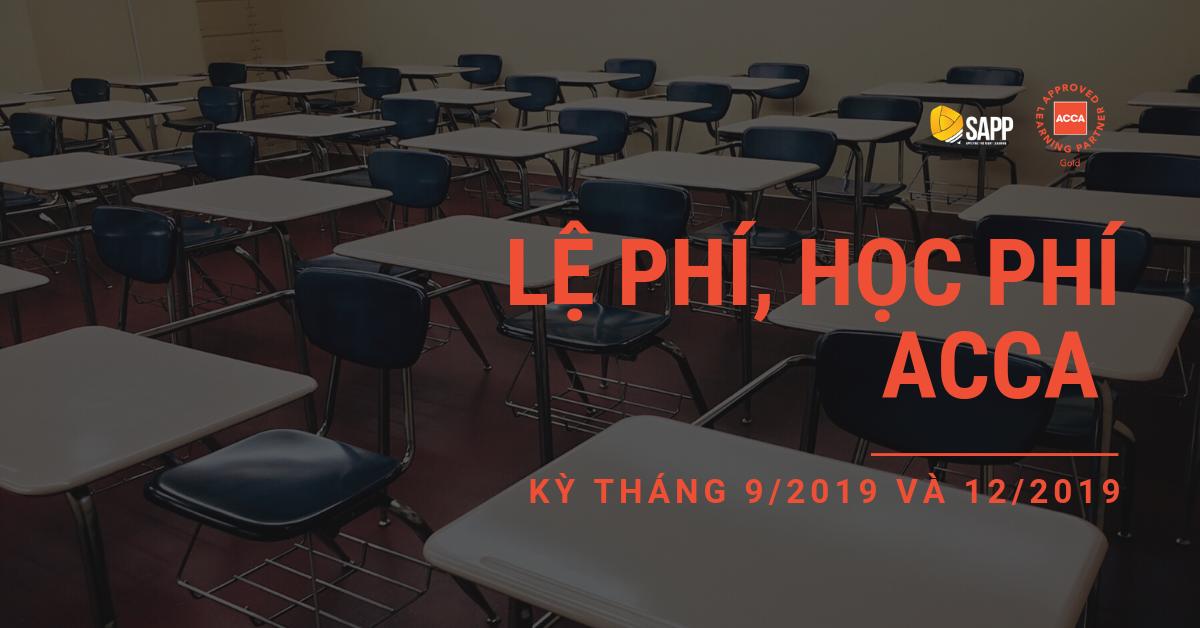 Lệ Phí, Học Phí ACCA Kỳ Tháng 9_2019 Và 12_2019
