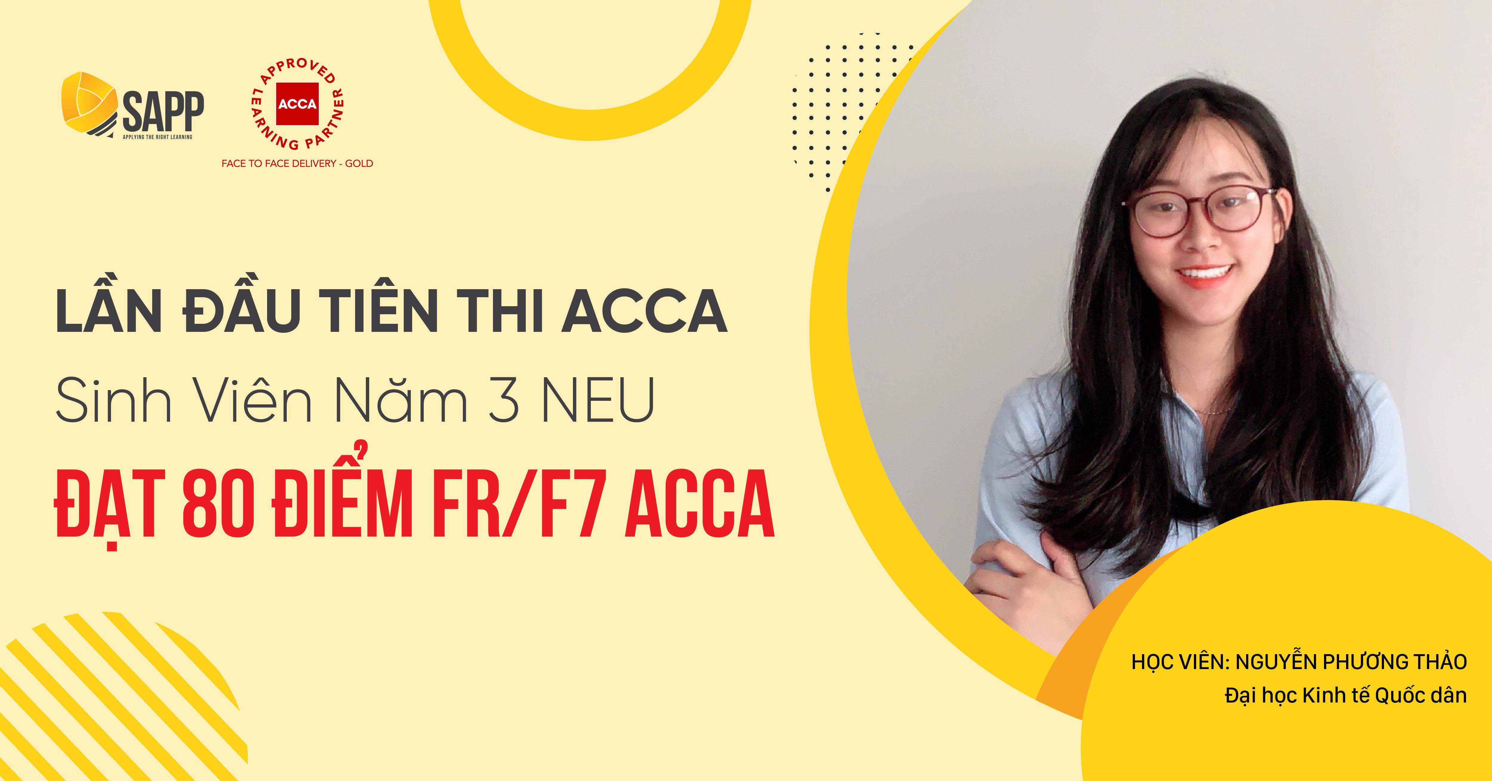 Bí quyết thi FR/F7 ACCA đạt 80 điểm trong lần đầu thi ACCA của sinh viên năm 3 Đại học Kinh tế Quốc dân