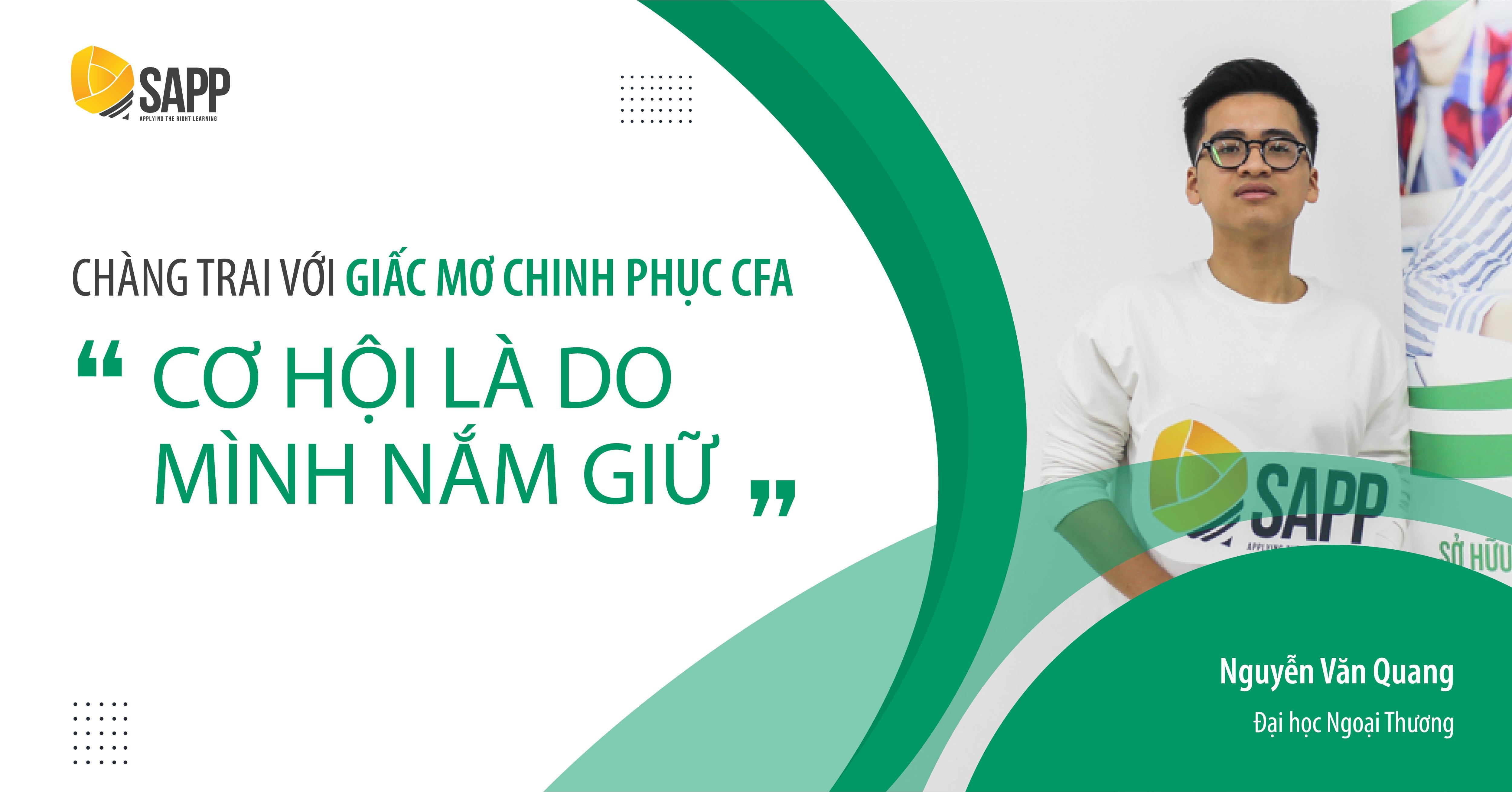 chàng trai câu lạc bộ IBC - FTU đạt học bổng CFA 15.000.000 VNĐ tại SAPP Academy