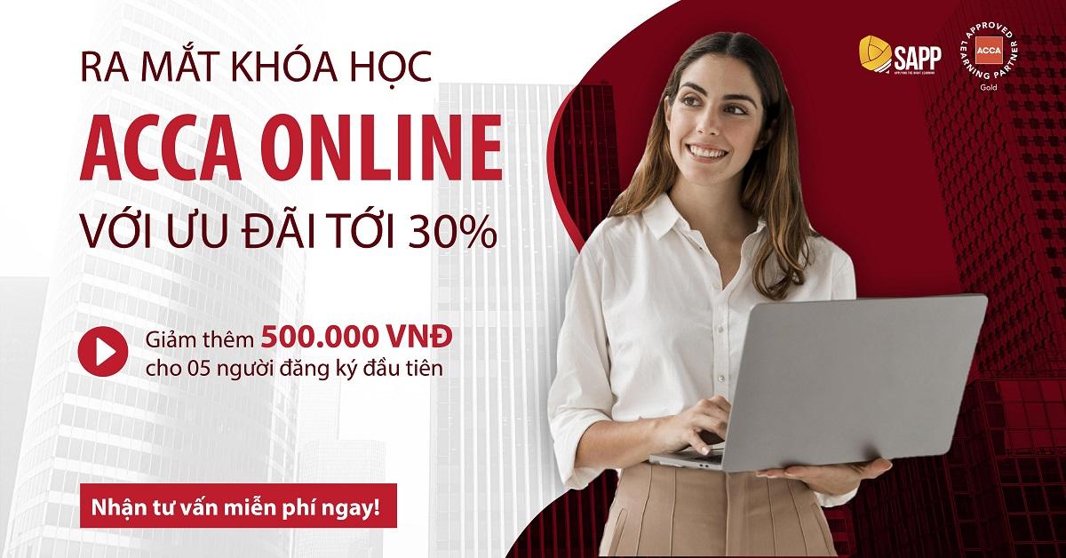 SAPP Academy Ra Mắt Khóa Học ACCA Online Dành Cho Dân Kế - Kiểm - Tài Chính Toàn Quốc