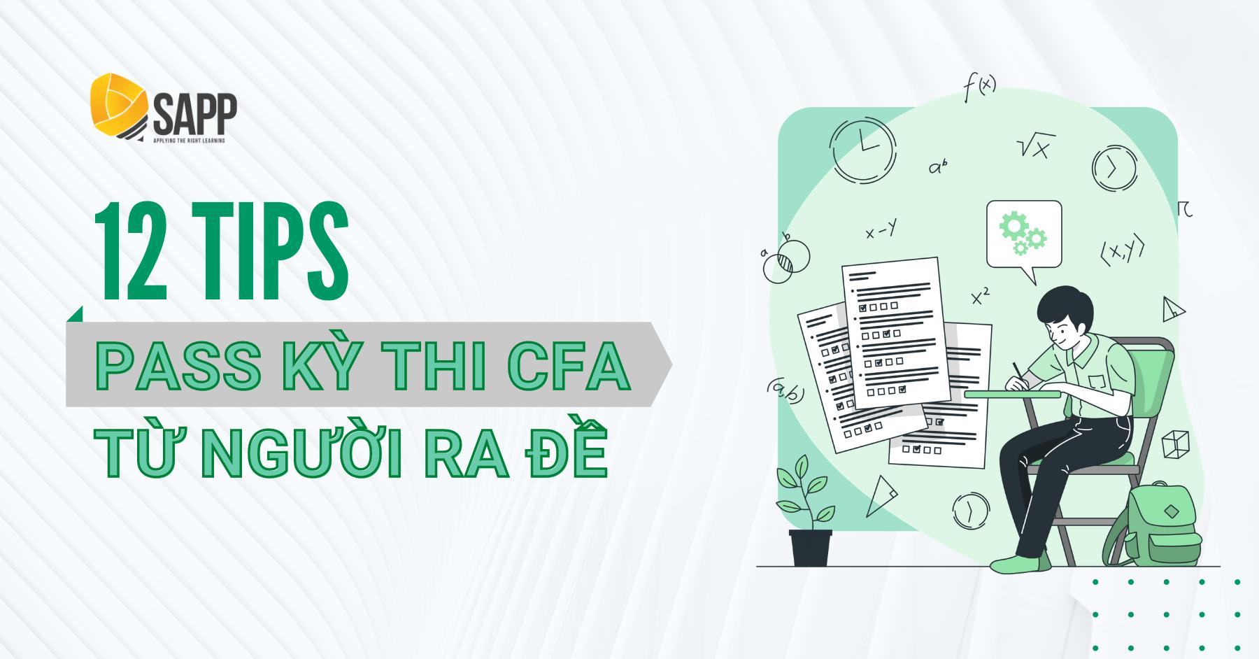 12 Lời Khuyên Pass Kỳ Thi CFA Từ Người Ra Đề Của CFA Institute
