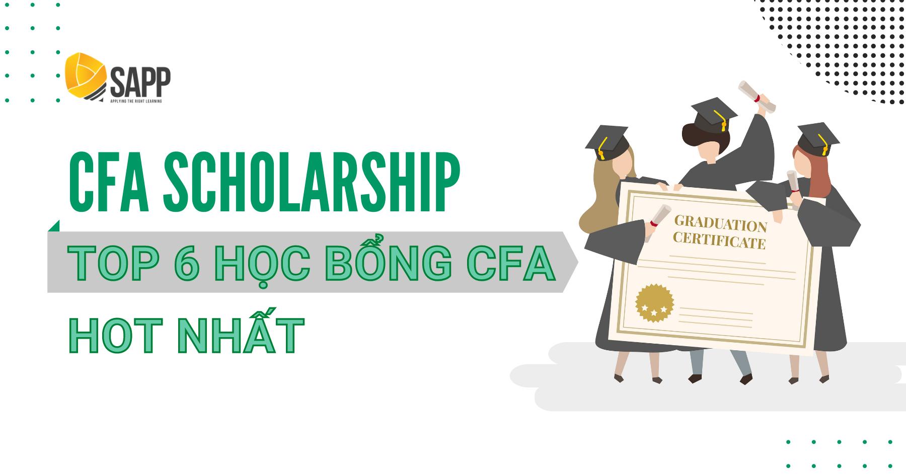 Xin Học Bổng CFA Không Hề Khó - Top 6 Học Bổng CFA Hot Nhất