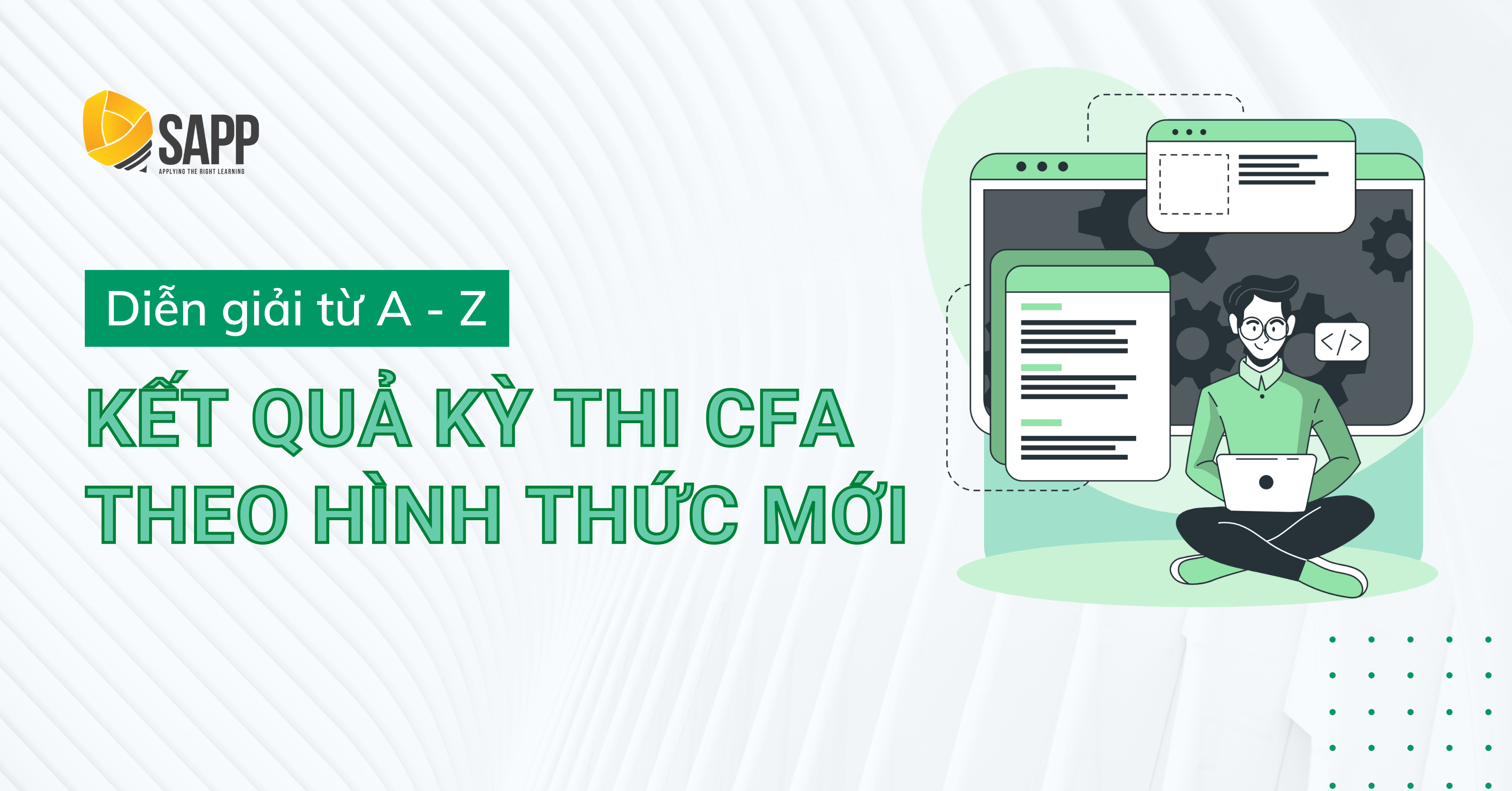 Diễn Giải Từ A - Z Kết Quả Kỳ Thi CFA Theo Hình Thức Mới