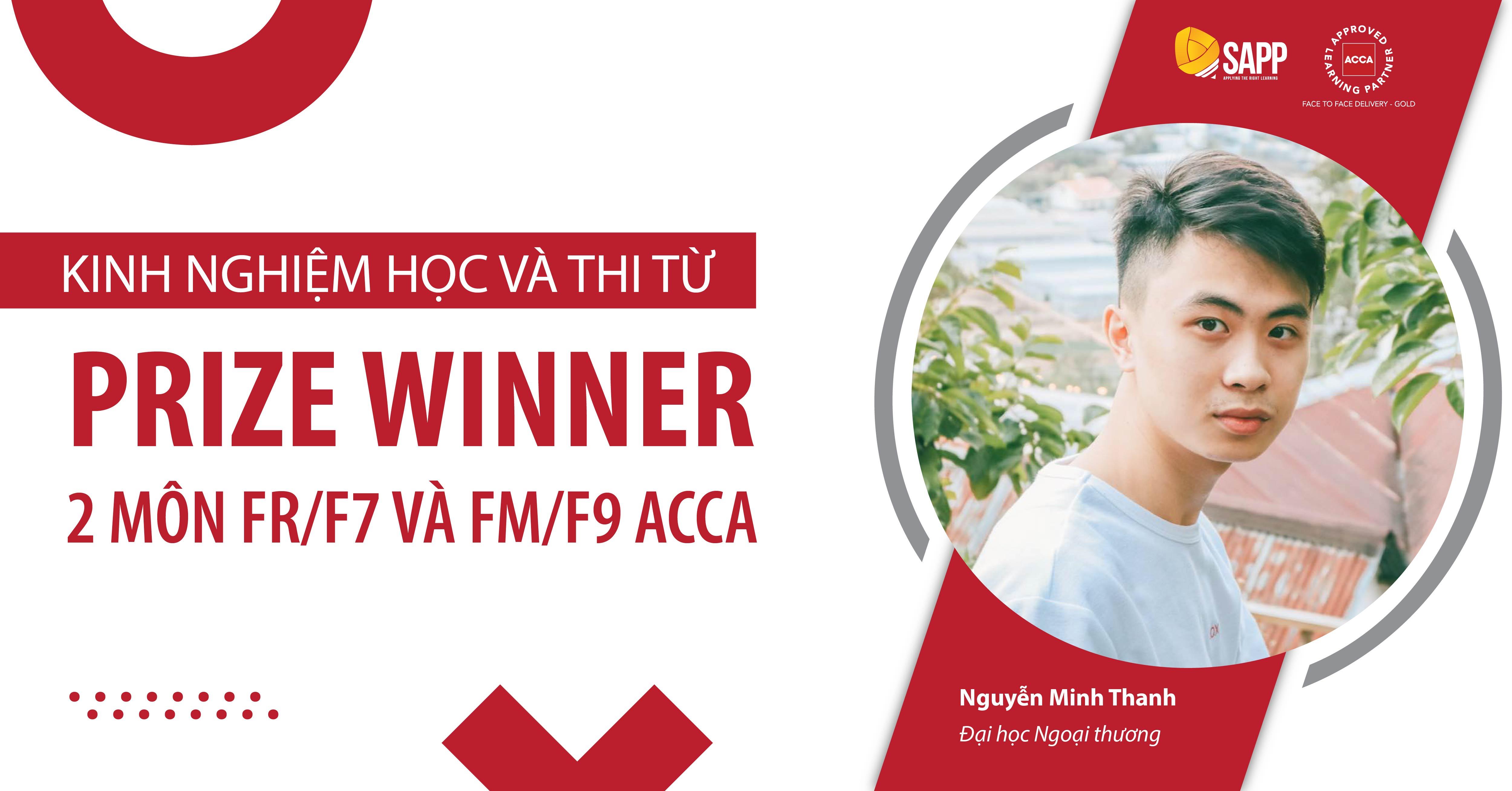 Kinh nghiệm học và thi từ Prize Winner FR/F7 và FM/F9 ACCA Nguyễn Minh Thanh
