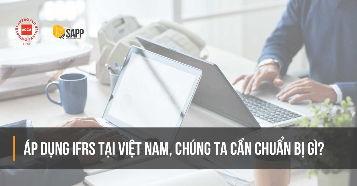 Áp dụng IFRS tại Việt Nam SAPP.edu.vn