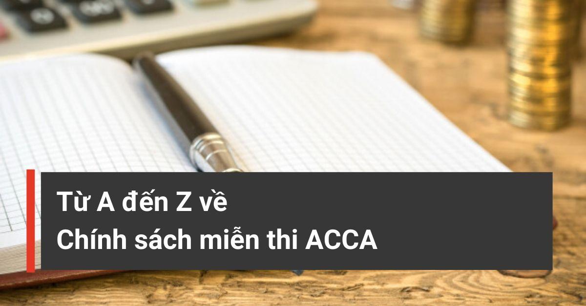 chính sách miễn thi ACCA