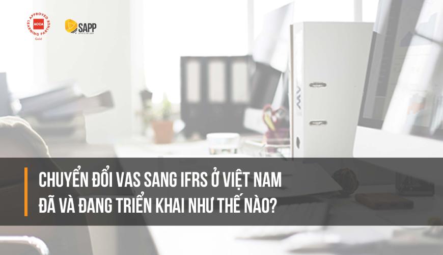 Chuyển đổi VAS sang IFRS SAPP.edu.vn