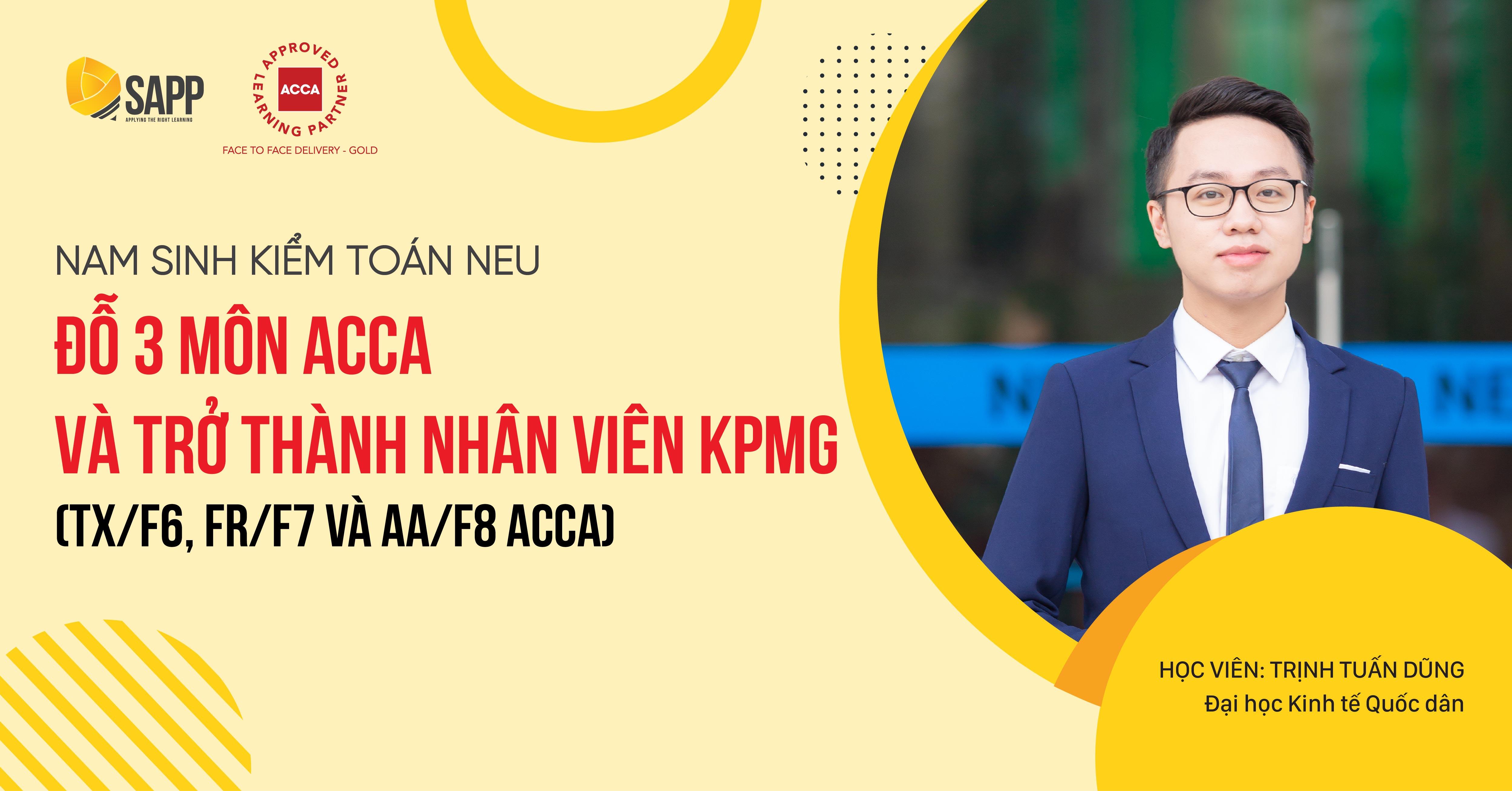 Nam sinh kiểm toán NEU đỗ 3 môn ACCA và trở thành nhân viên KPMG