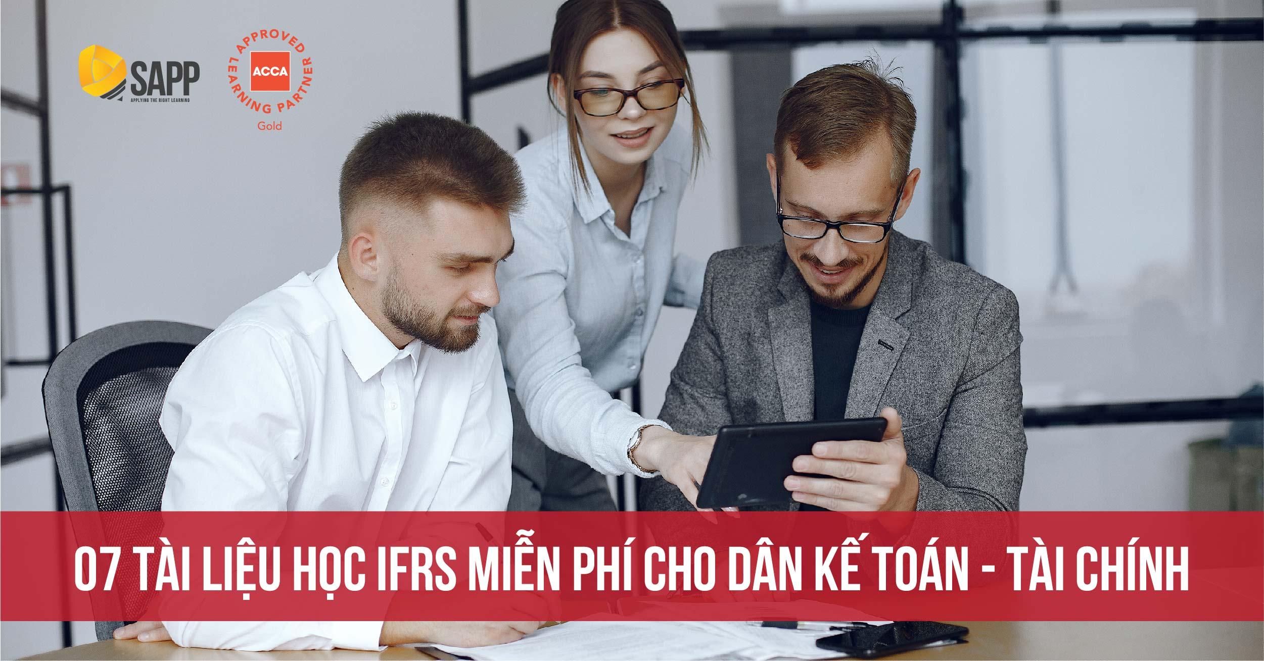 [HOT] 7 Tài Liệu Học IFRS Miễn Phí Cho Dân Kế Toán - Tài chính