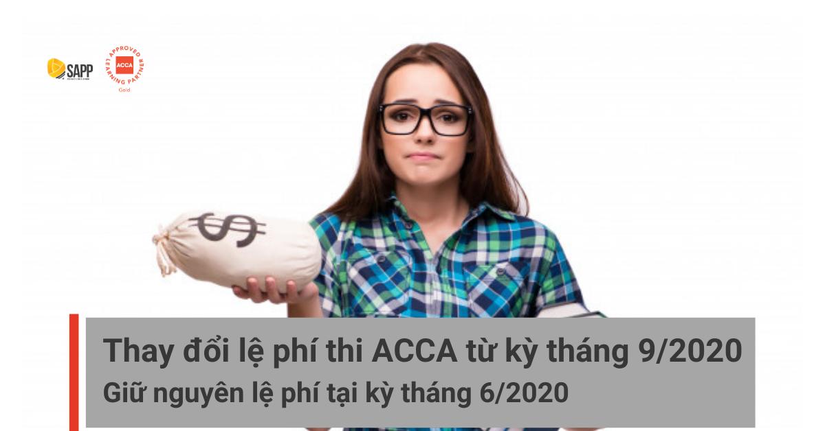 Thay đổi lệ phí thi ACCA 2020 SAPP.edu.vn