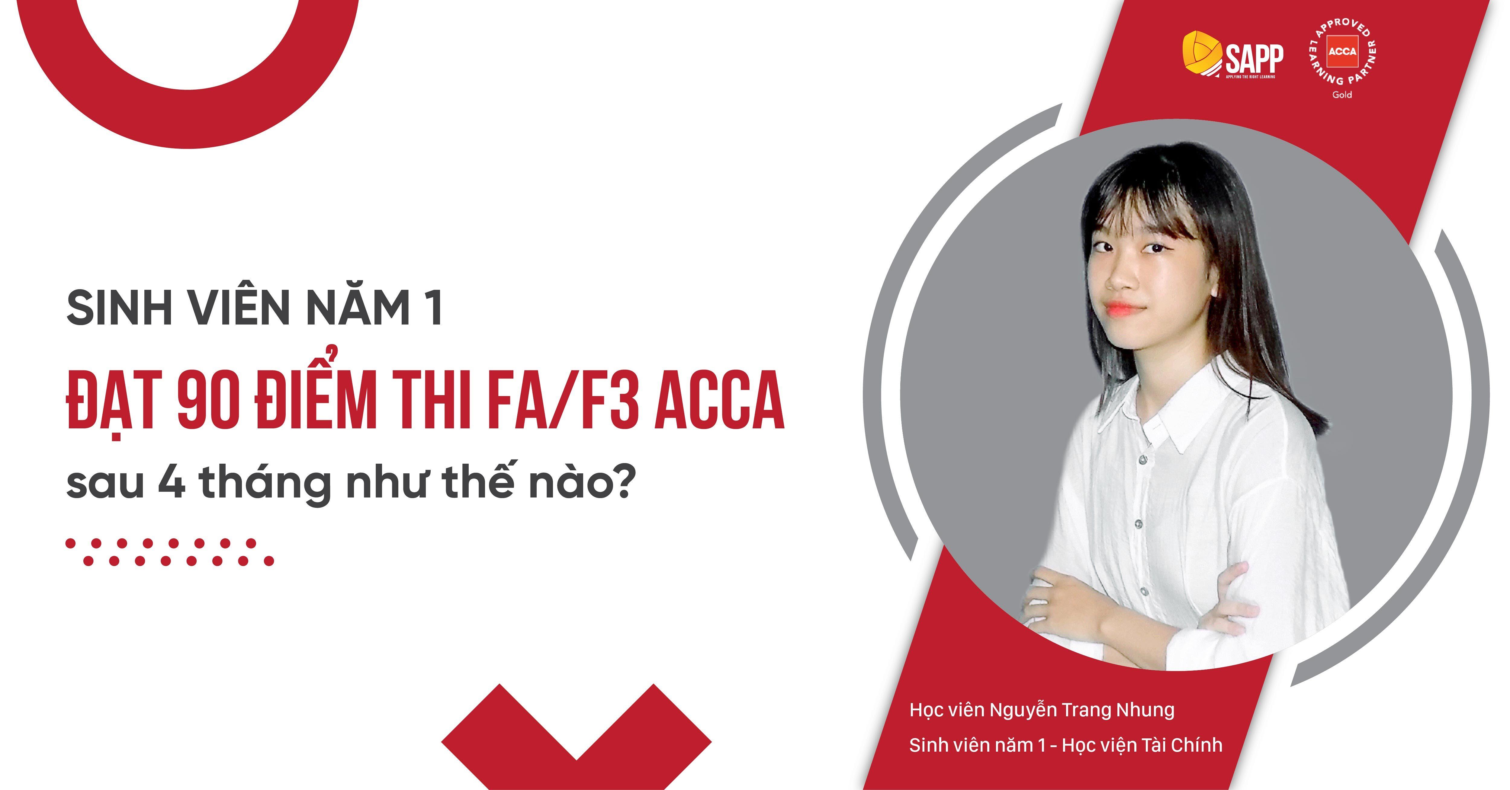 Sinh viên năm 1 đạt 90 điểm thi FA/F3 ACCA sau 4 tháng như thế nào